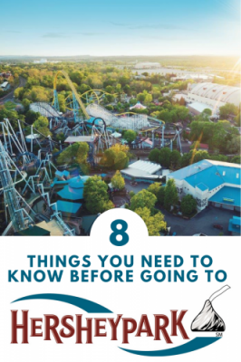 8 THINGS YOU NEED TO KNOW BEFORE GOING TO HERSHEYPARK