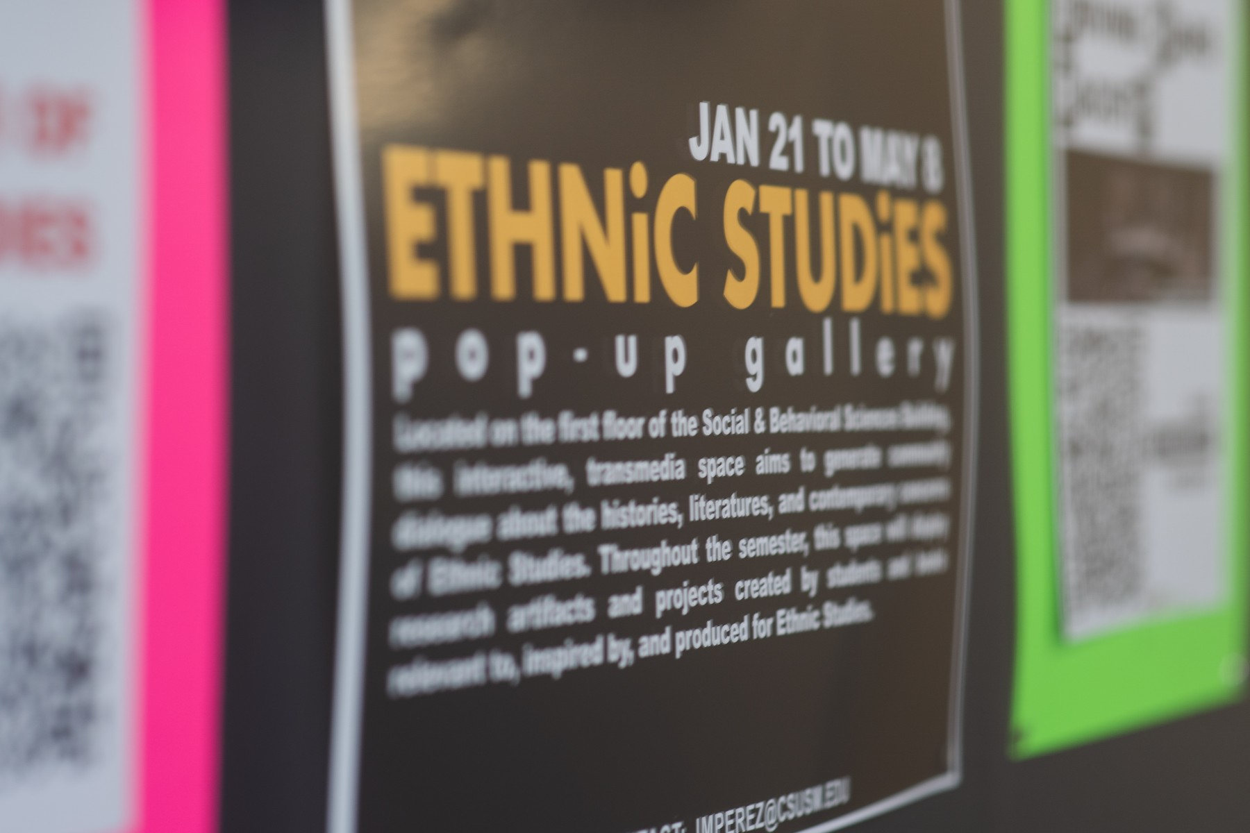 The Ethnic Studies Pop-Up Gallery, an interactive campus-wide project located on the first floor of the Social and Behavioral Sciences Building, is showcasing events and projects through May 8.