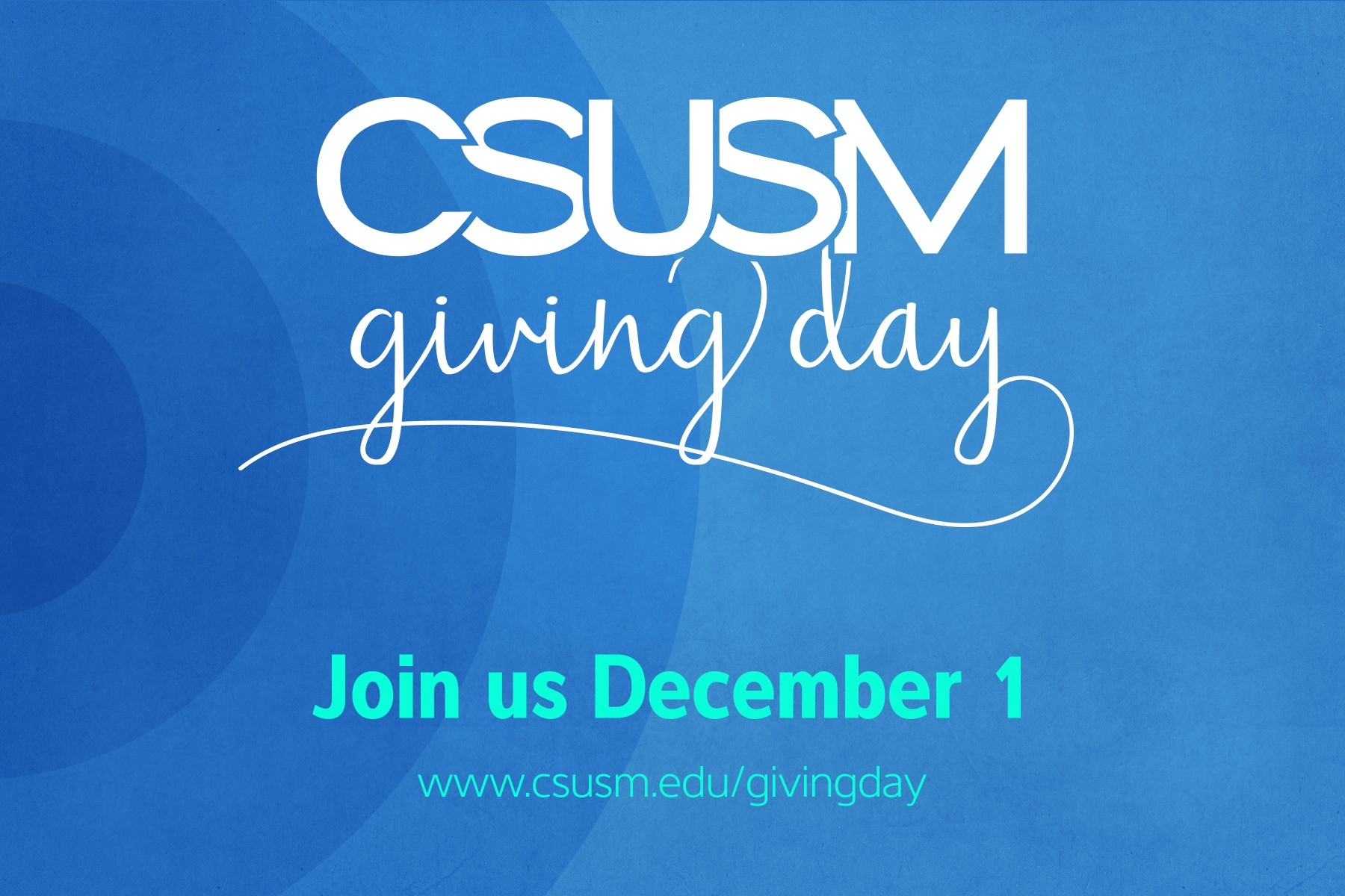 CSUSM Giving Day | csusm.edu/givingday