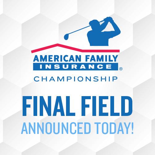 Final Field | American Family Insurance Championship