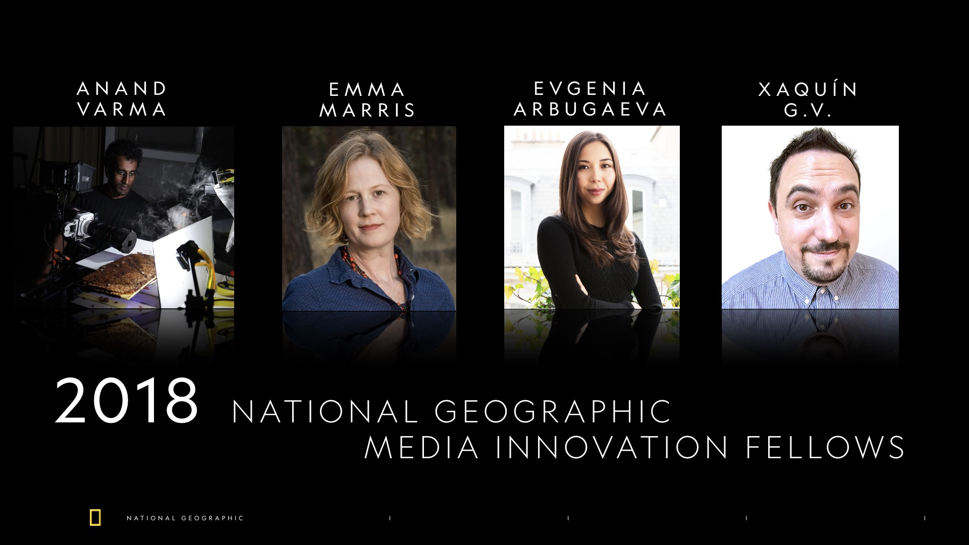 2018 National Geographic Media Innovation Fellows.001 (3)