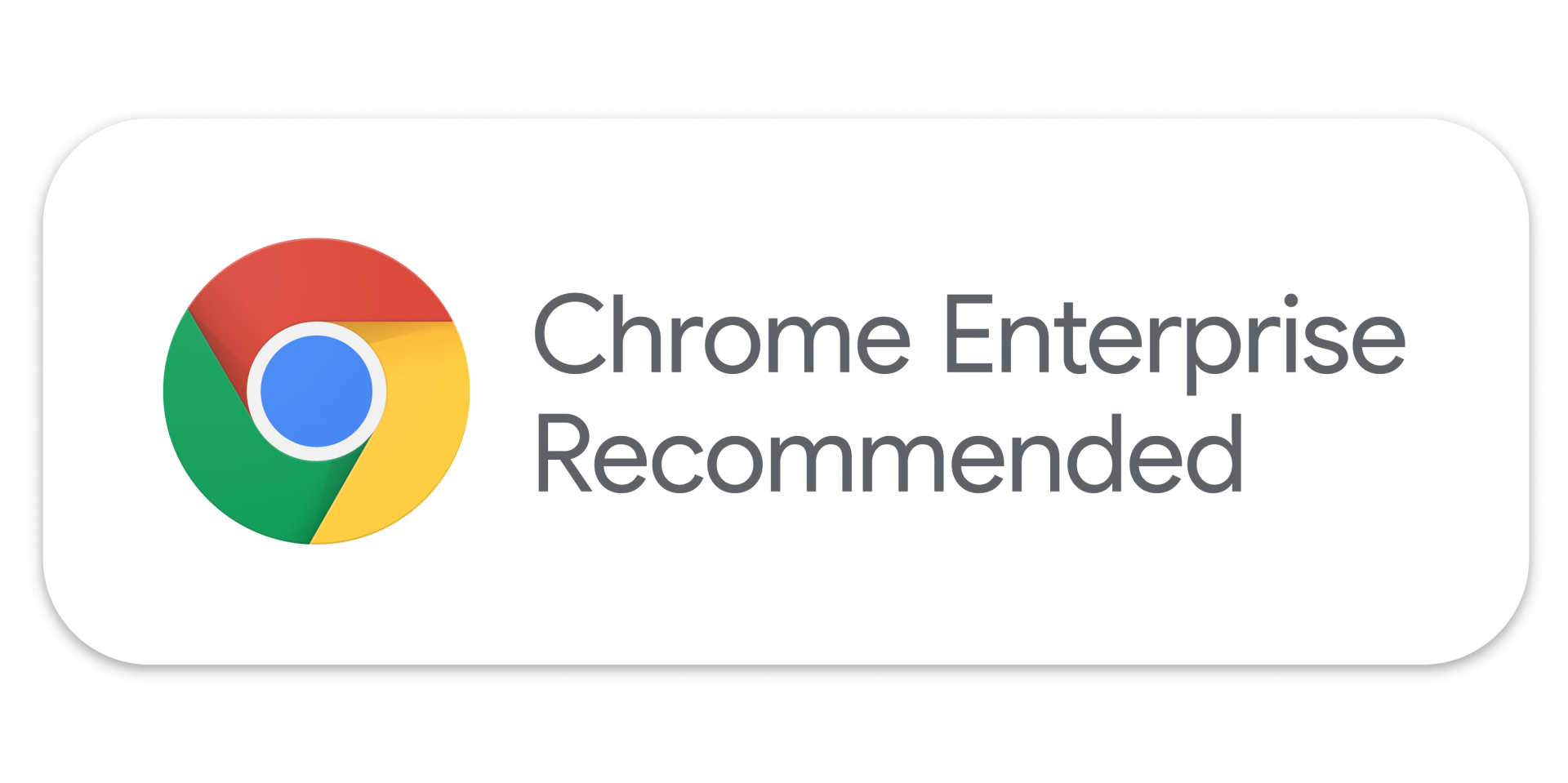 Google Chrome Enterprise Recommended