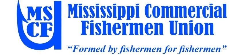 Mississippi Commercial Fishermen Union (MSCFU)