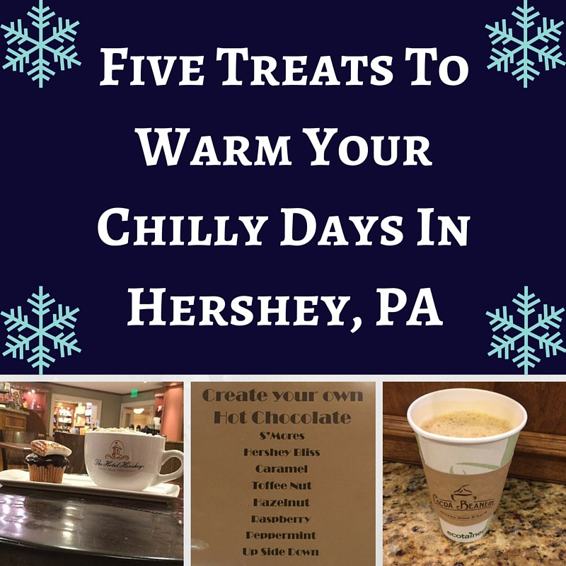 five-treats-to-warm-your-chilly-days-in-hershey-pa.jpg