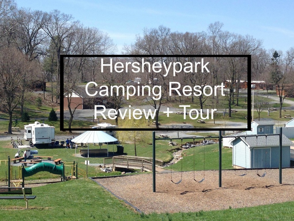 hersheypark-camping-resort-review-and-tour-1024x768.jpg
