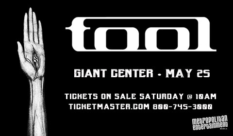 Tool will be rocking the GIANT Center on Thursday May, 25th!