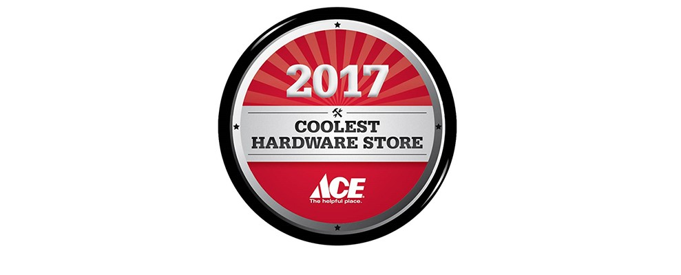 Ace Hardware Honors 2017 Coolest Hardware Stores