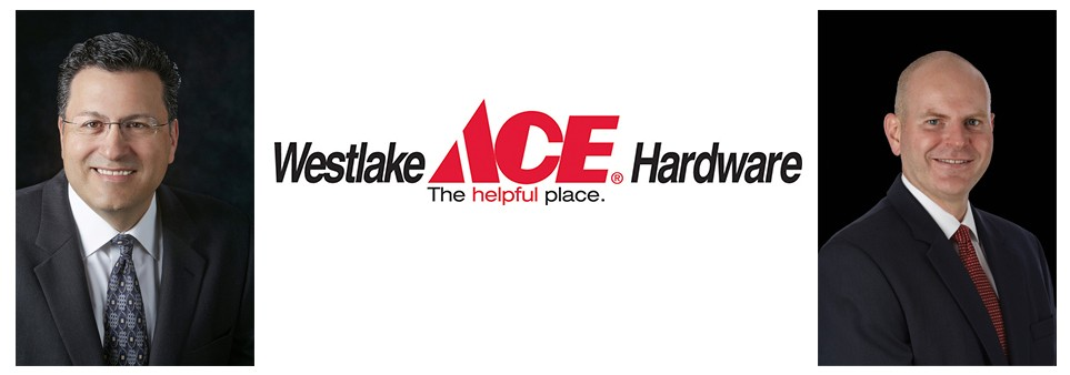 Ace Hardware Announces Leadership Appointments For Westlake Ace Hardware