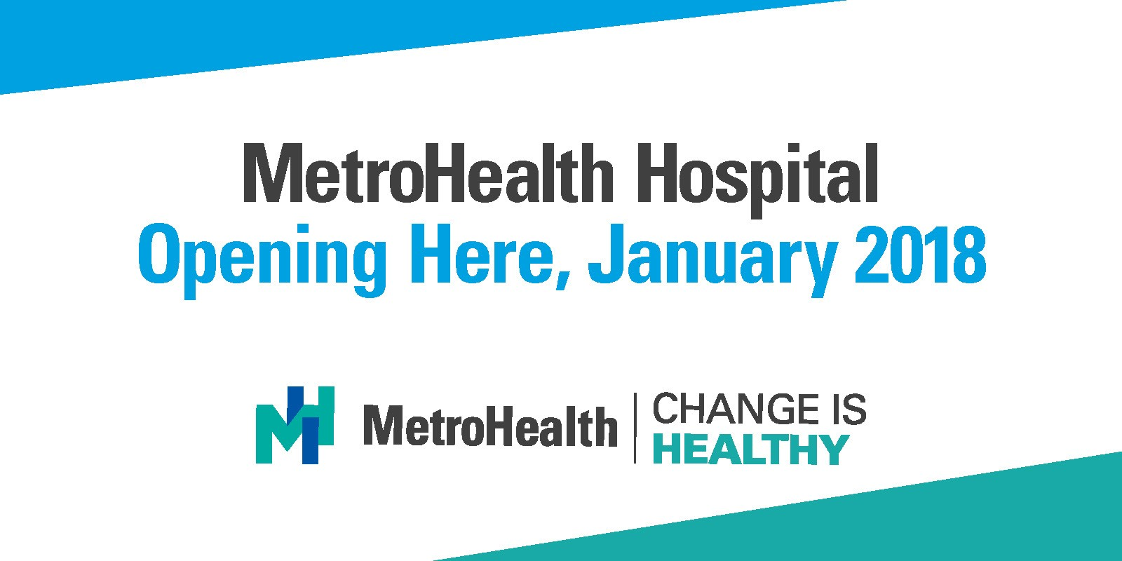 The MetroHealth System Announces Opening of New Hospitals in