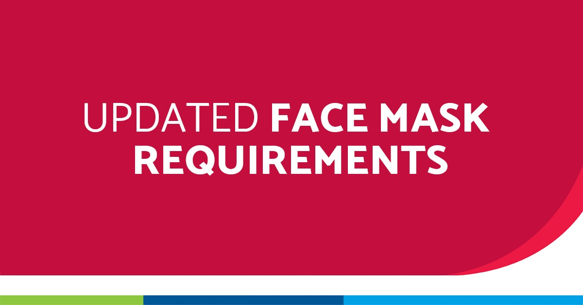 Updated-Face-Mask- Requirements- for-All-Colleagues_1200x628 blog specific
