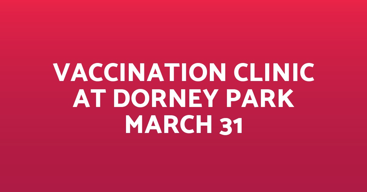 Vaccination Clinic-Dorney March 30-Blog