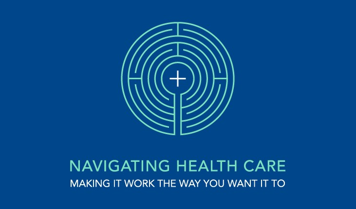 Navigating Health Care