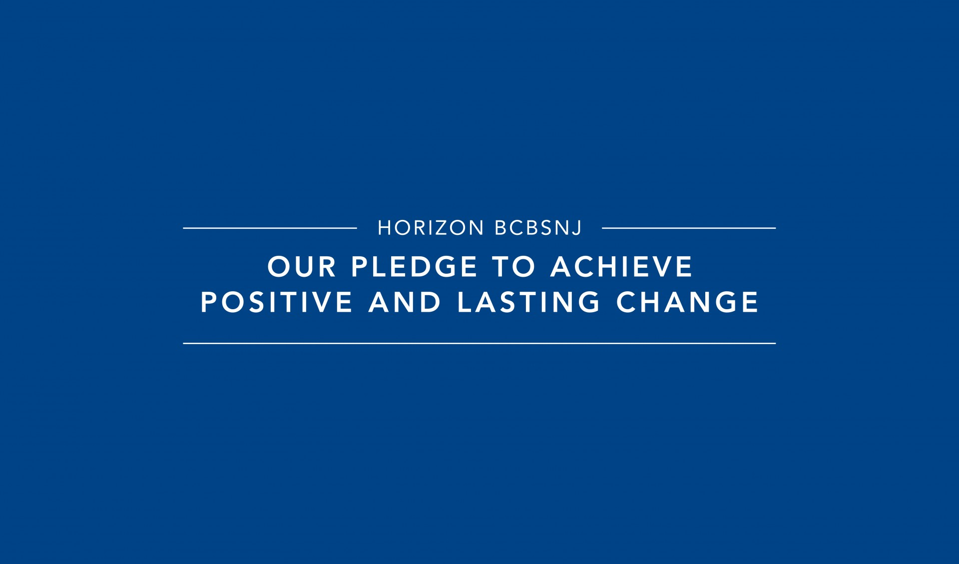 Our Pledge - Horizon BCBSNJ