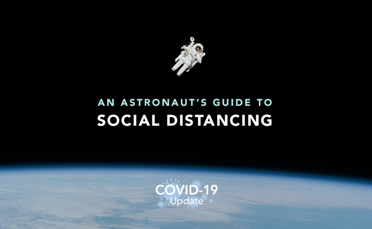 Astronaut Guide to Social Distancing