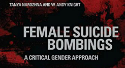 Western intelligence agencies play into a dangerous stereotype by underestimating the motives of female suicide bombers, says UAlberta political scientist Andy Knight.