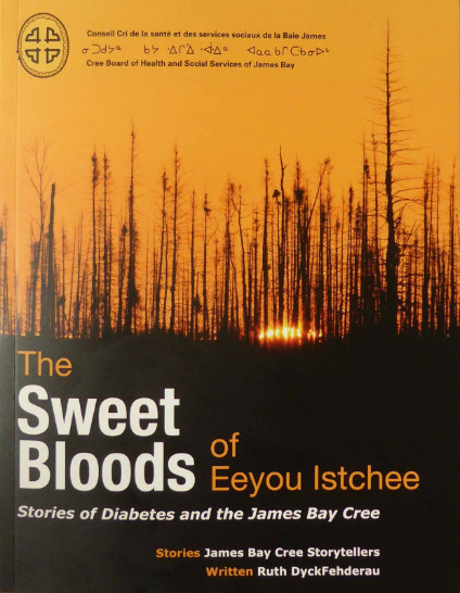 """Sweet Bloods"" is a collection of 27 short stories about Indigenous people living with diabetes in the Cree territory of Eeyou Istchee."
