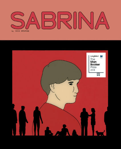 "Nick Drnaso's ""Sabrina"" is the first graphic novel ever to make the longlist for the Man Booker Prize. (Image: Drawn and Quarterly)"