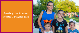Beating the Summer Heat & Staying Safe