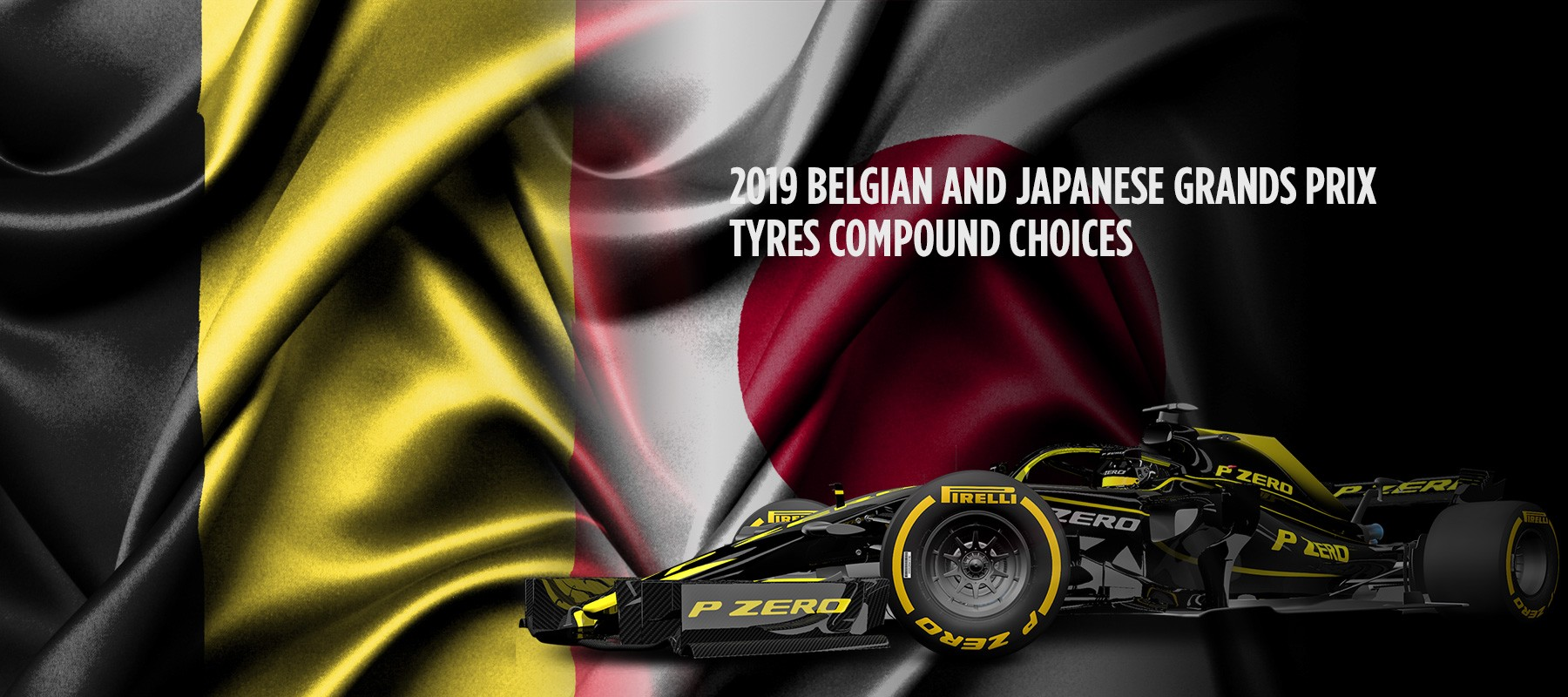 2019 Belgian and Japanese Grands Prix – Tyre compound choices
