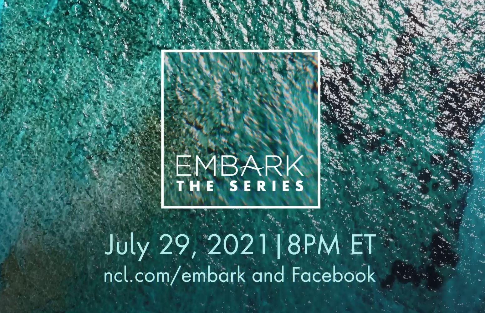 "NCL Announces Next Episode of ""EMBARK"